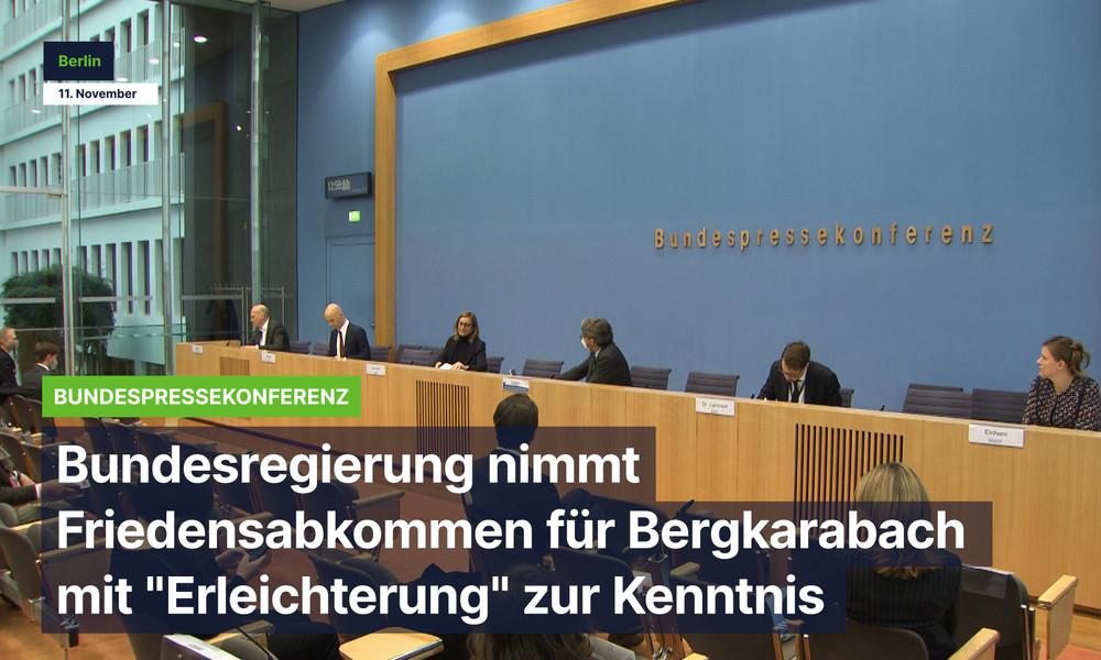 """Bundesregierung nimmt Friedensabkommen für Bergkarabach mit """"Erleichterung"""" zur Kenntnis"""