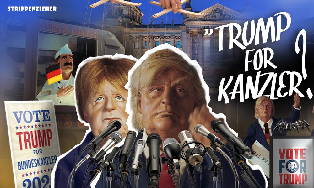 Wahlkämpfer! I can be your Bundeskanzler, Baby!   Strippenzieher