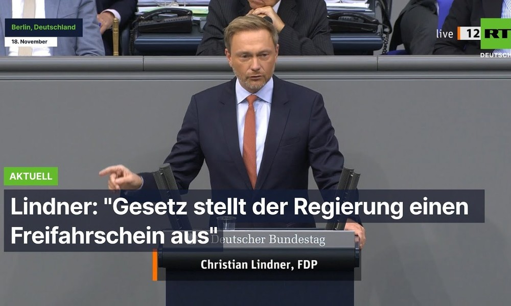 """Lindner: """"Gesetz stellt der Regierung einen Freifahrtschein aus"""" (Video)"""
