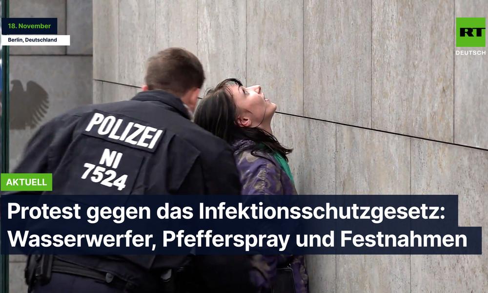 Protest gegen das Infektionsschutzgesetz: Wasserwerfer, Pfefferspray und Festnahmen