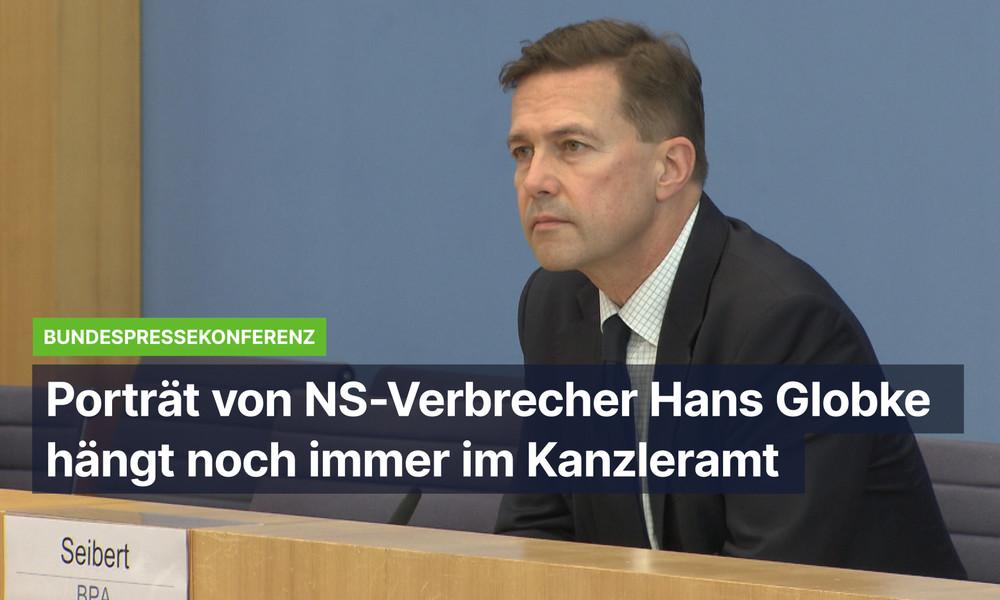 Regierungssprecher bestätigt: Noch immer hängt Porträt von NS-Verbrecher Hans Globke im Kanzleramt