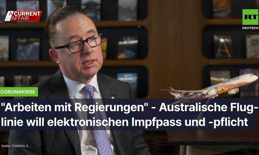 """""""Arbeiten mit Regierungen"""" – Australische Fluglinie will elektronischen Impfpass und -pflicht"""