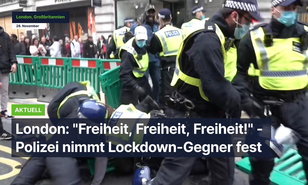 """""""Freiheit, Freiheit, Freiheit!"""" - Polizei nimmt Dutzende Lockdown-Gegner in London fest"""