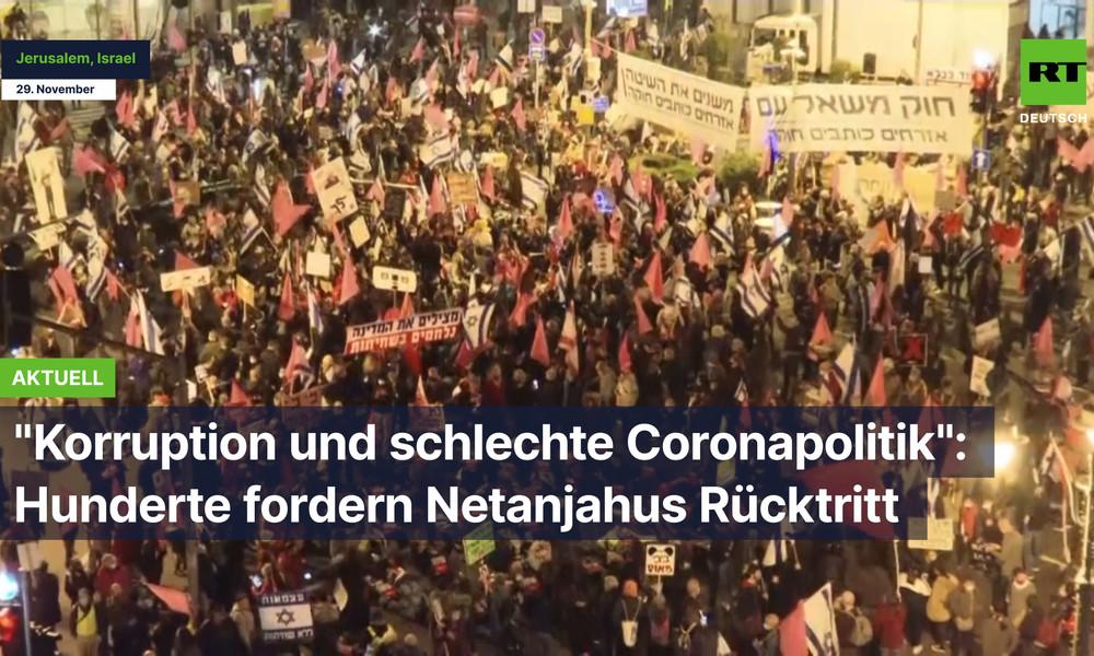 """Korruption und schlechte Coronapolitik"": Hunderte fordern Netanjahus Rücktritt"