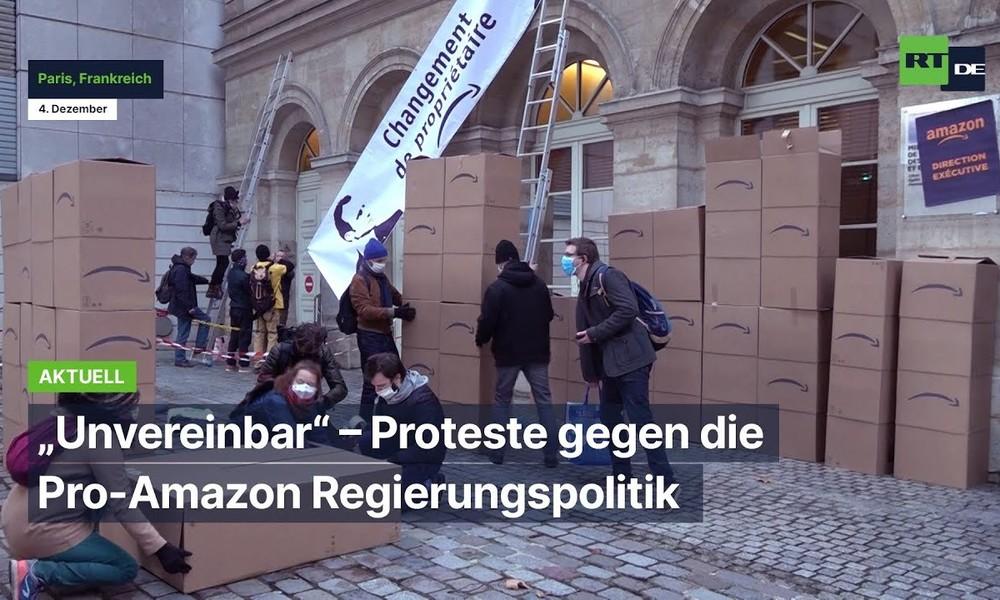 """""""Unvereinbar"""" – Proteste in Paris gegen die Pro-Amazon Regierungspolitik"""