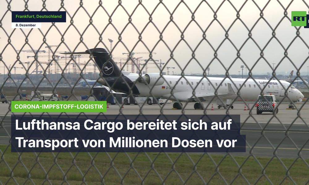 Frankfurt: Lufthansa Cargo bereitet sich auf Transport von Millionen Impfdosen vor