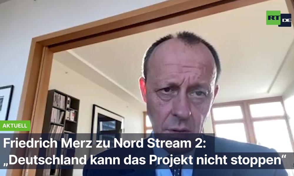 """Friedrich Merz zu Nord Stream 2: """"Deutschland kann das Projekt nicht stoppen"""""""