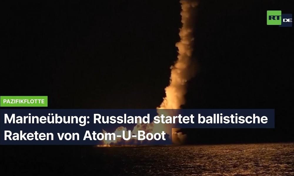 Marineübung: Russland startet ballistische Raketen von Atom-U-Boot