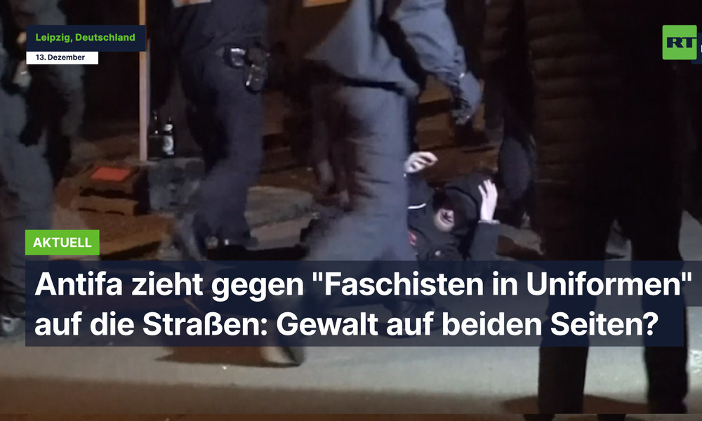 """Antifa zieht in Leipzig gegen """"Faschisten in Uniformen"""" auf die Straßen: Gewalt auf beiden Seiten?"""