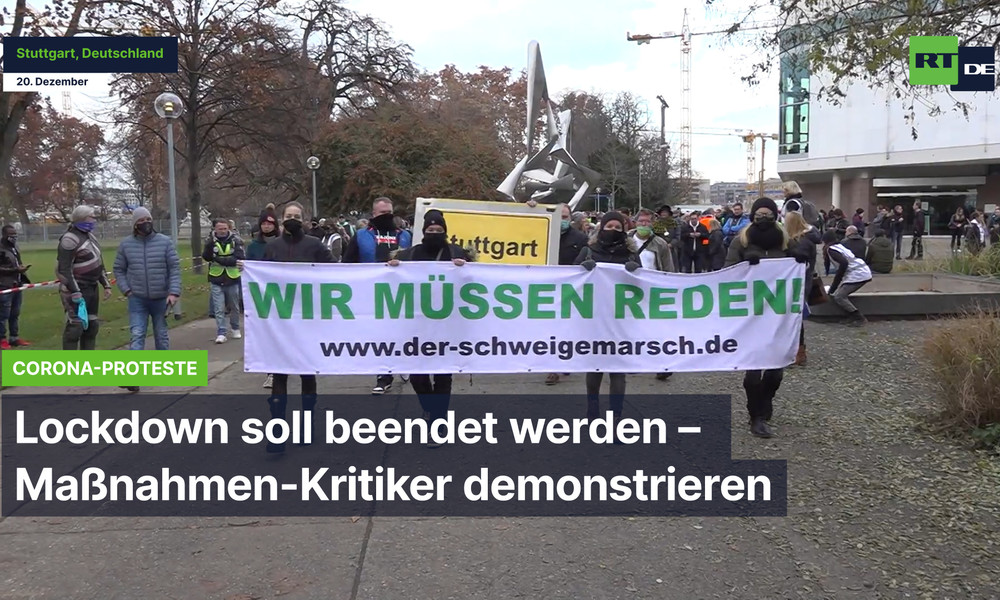 "Stuttgart: ""Lockdown soll beendet werden"" – Protest der Corona-Maßnahmen-Kritiker"