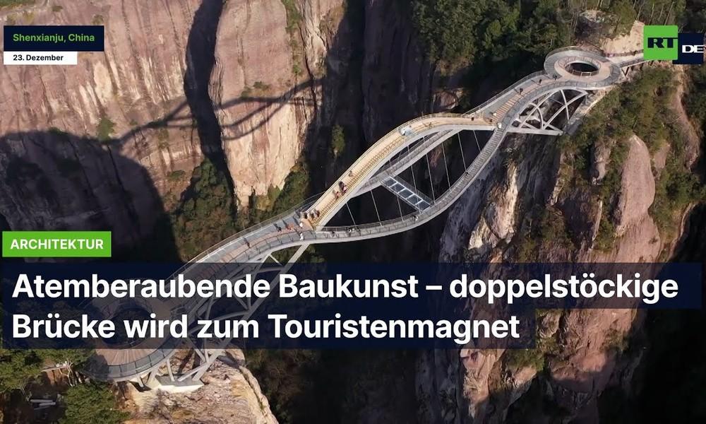 China: Atemberaubende Baukunst – Doppelstöckige Brücke wird zum Touristenmagnet