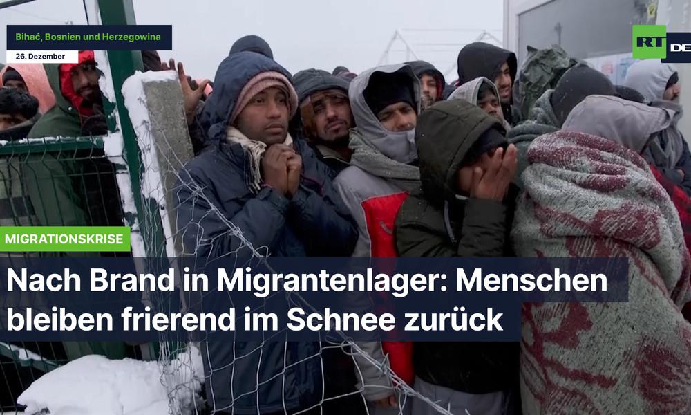Nach Brand im Migrantenlager im bosnischen Bihać: Menschen bleiben frierend im Schnee zurück