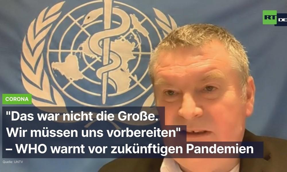 """""""Das war nicht die Große. Wir müssen uns vorbereiten"""" – WHO warnt vor zukünftigen Pandemien"""