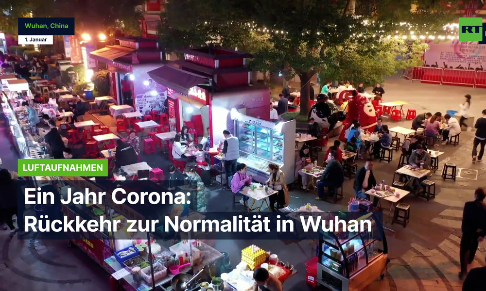 Ein Jahr Corona: Rückkehr zur Normalität in Wuhan