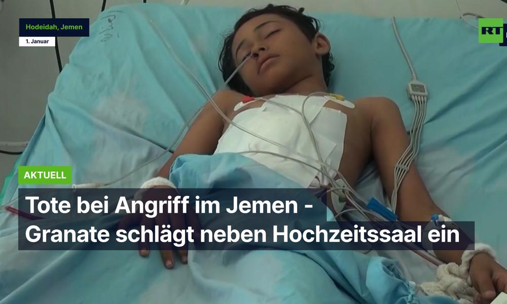 Fünf tote Frauen und zahlreiche Verletzte bei Granatangriff auf Hochzeitsgesellschaft im Jemen
