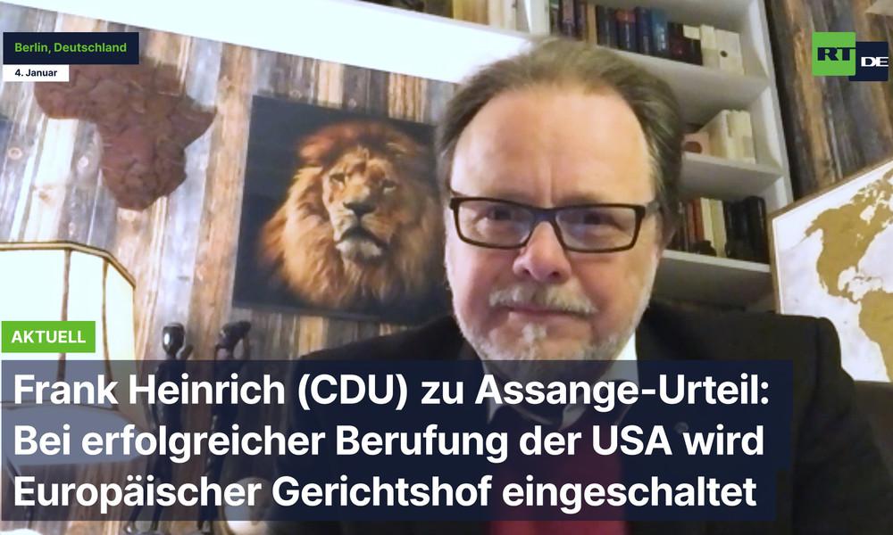 CDU-Politiker Frank Heinrich zu Assange-Urteil: Bin positiv überrascht