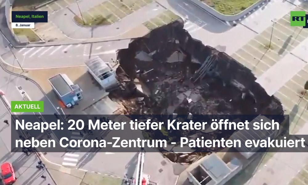 Neapel: 20 Meter tiefer Krater öffnet sich neben Corona-Zentrum - Patienten evakuiert