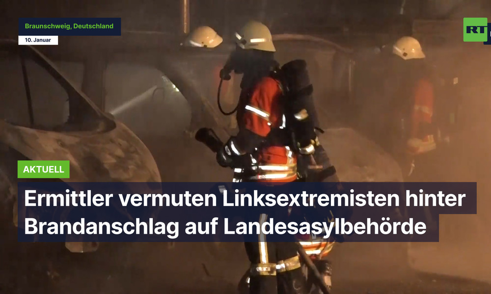 Niedersachsen: Ermittler vermuten Linksextremisten hinter Brandanschlag auf Landesasylbehörde