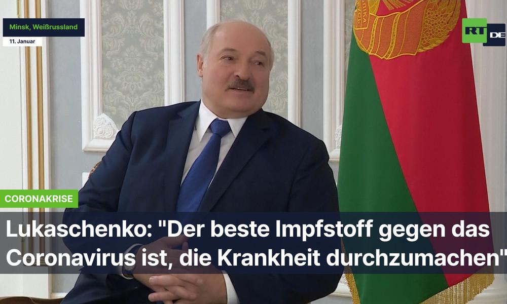 """Lukaschenko: """"Der beste Impfstoff gegen das Coronavirus ist, die Krankheit durchzumachen"""""""