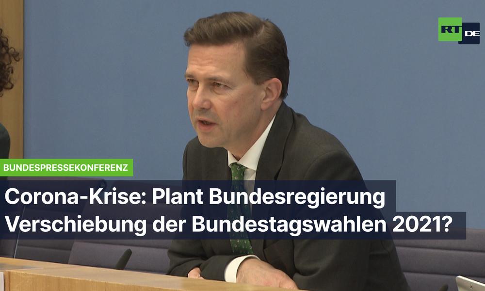 Corona-Krise: Plant Bundesregierung die Verschiebung der Bundestagswahl 2021?