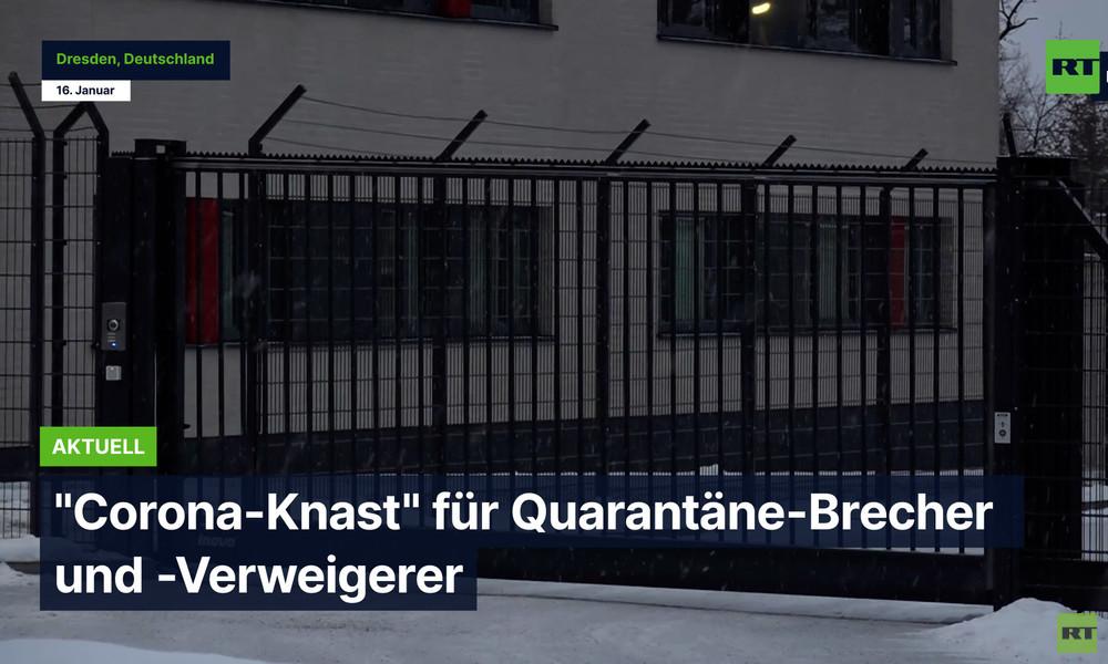 """""""Corona-Knast"""": Sachsen plant Einrichtung für Quarantänebrecher und -verweigerer"""