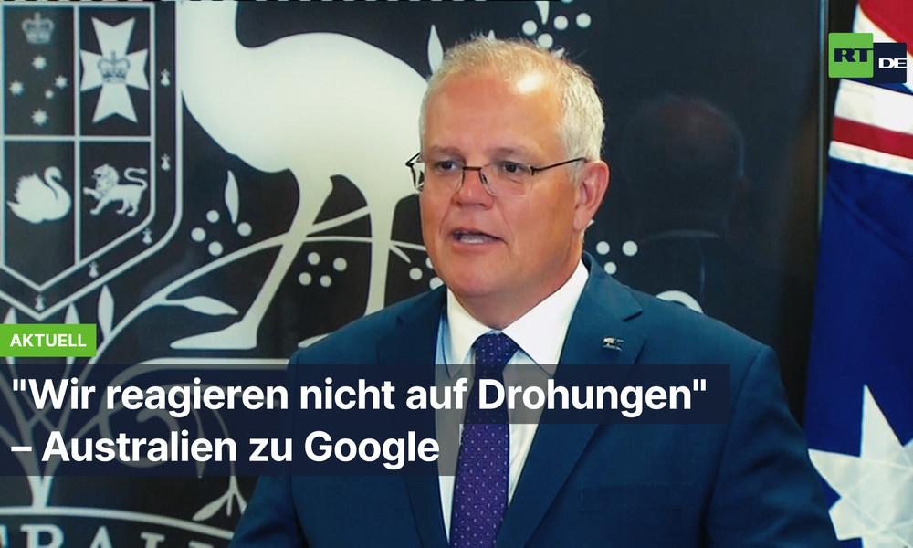 """Australien zu Google: """"Wir reagieren nicht auf Drohungen"""""""