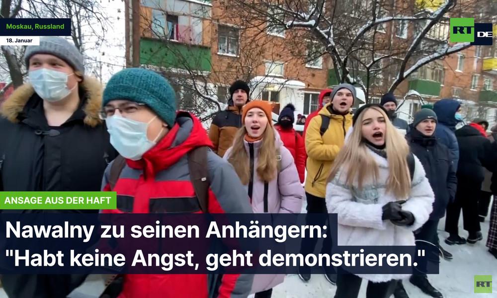 """Nawalny zu seinen Anhängern: """"Habt keine Angst, geht demonstrieren"""""""