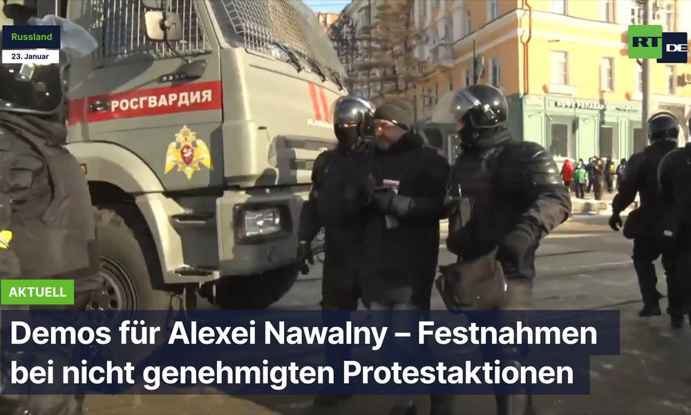 Russland: Demos für Alexei Nawalny – Zusammenstöße bei nicht genehmigten Protestaktionen