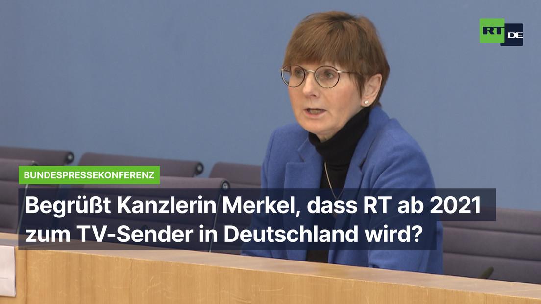 Was sagt Merkel zum voraussichtlichen RT-Sendestart?