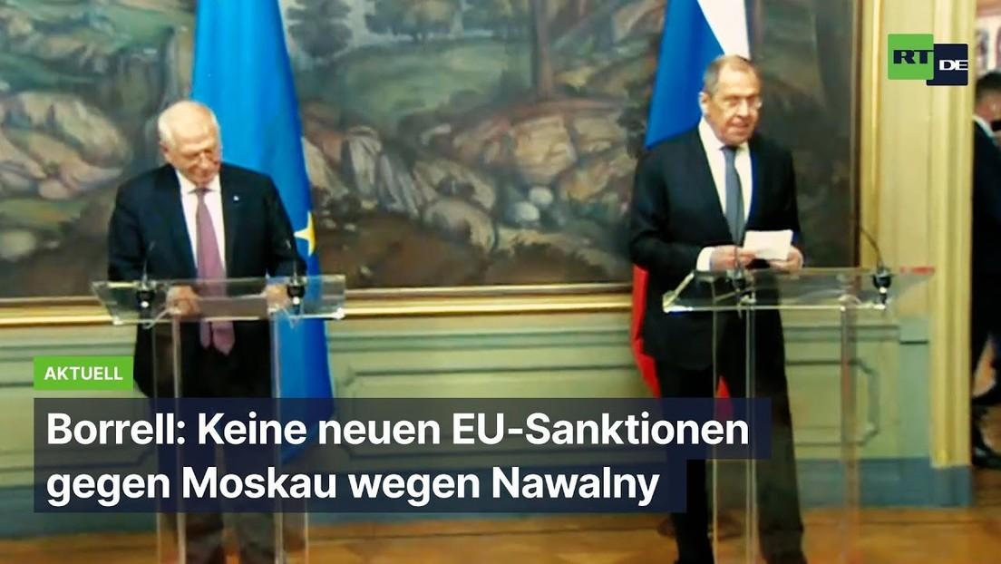 EU-Chefdiplomat Borrell: Keine neuen EU-Sanktionen gegen Moskau wegen Nawalny