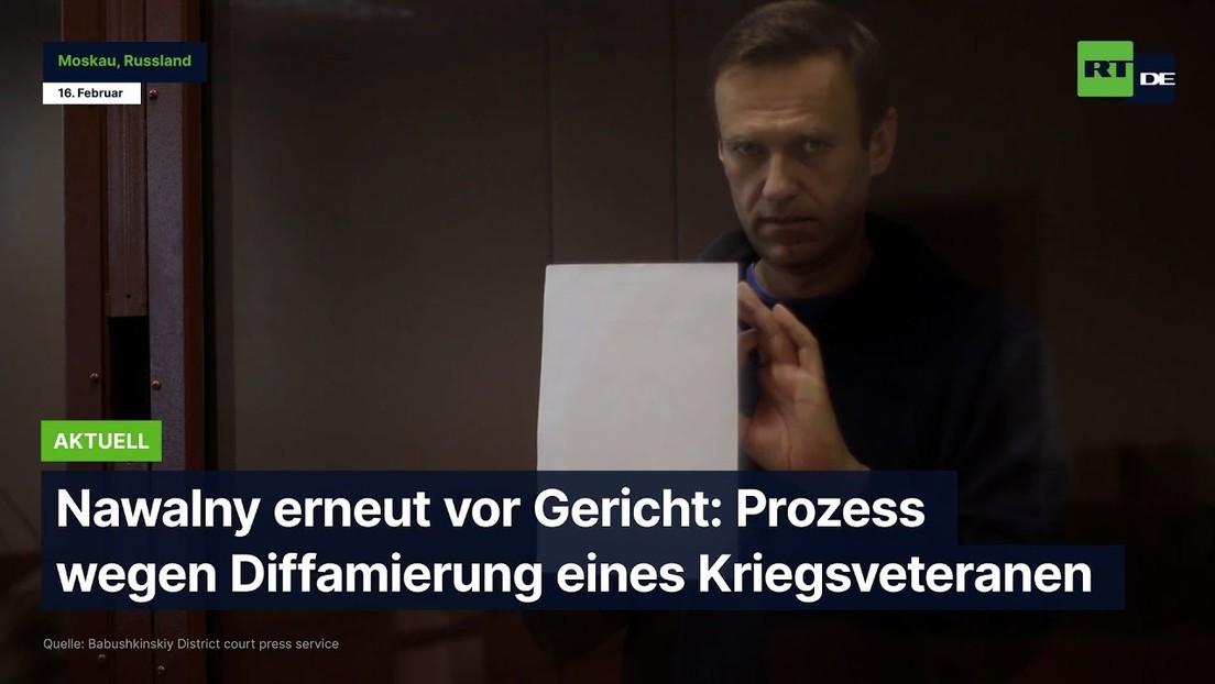 Nawalny erneut vor Gericht: Prozess wegen Diffamierung eines Kriegsveteranen