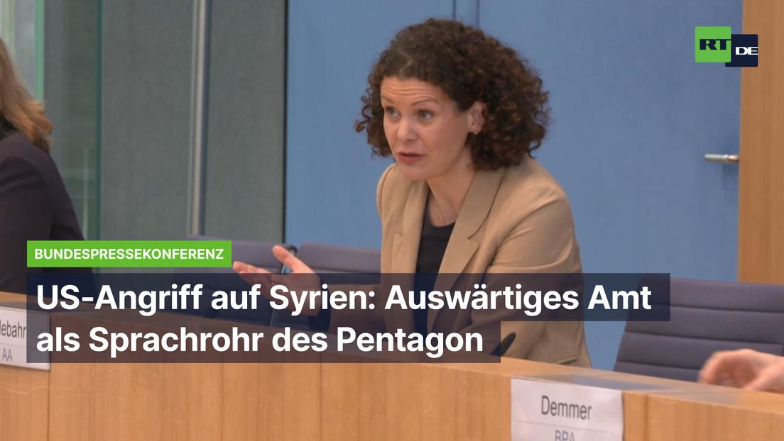 US-Angriff gegen Syrien: Auswärtiges Amt agiert als Sprachrohr des Pentagon