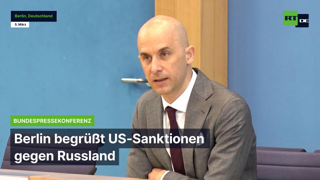 Bundespressekonferenz: Berlin begrüßt US-Sanktionen gegen Russland