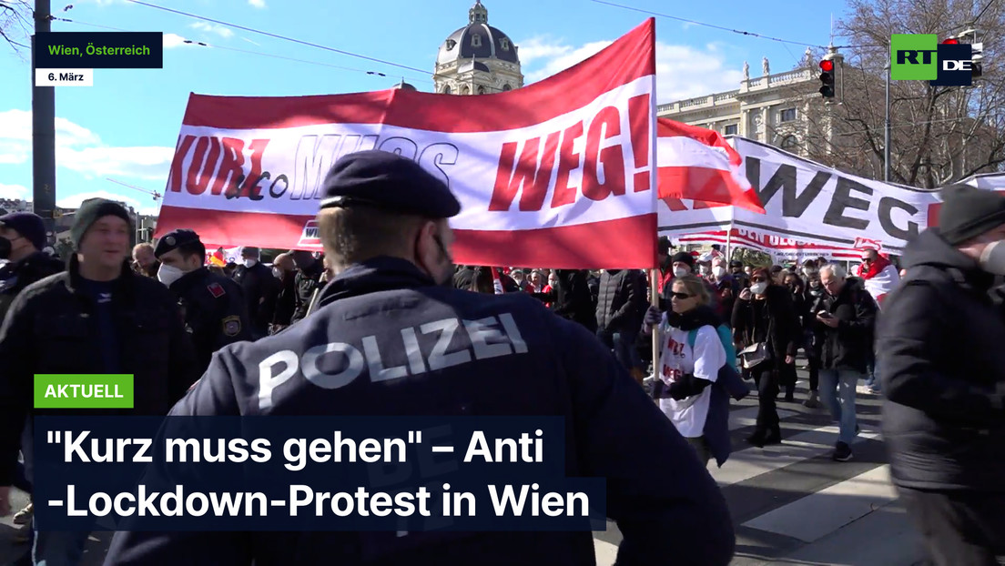 """""""Kurz muss gehen"""" – Anti-Lockdown-Proteste in Wien"""