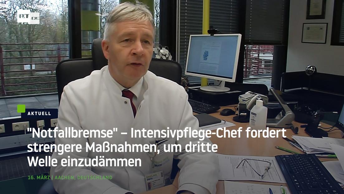 """""""Notfallbremse"""" – Intensivpflege-Chef fordert strengere Maßnahmen, um dritte Welle einzudämmen"""