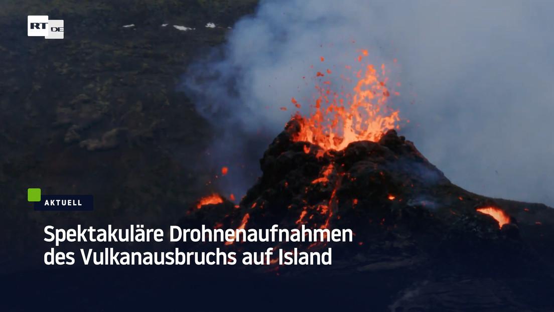 Island: Spektakuläre Drohnenaufnahmen des Vulkanausbruchs