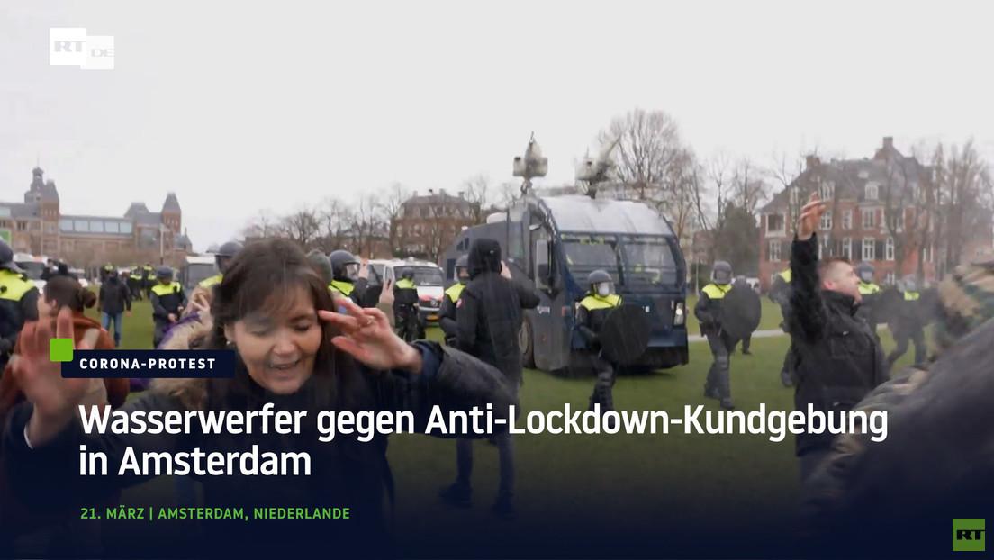 Niederlande: Wasserwerfer gegen Anti-Lockdown-Kundgebung in Amsterdam