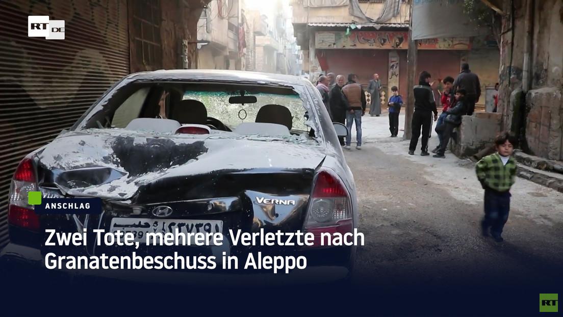 Syrien: Zwei Tote, mehrere Verletzte nach Granatenbeschuss in Aleppo