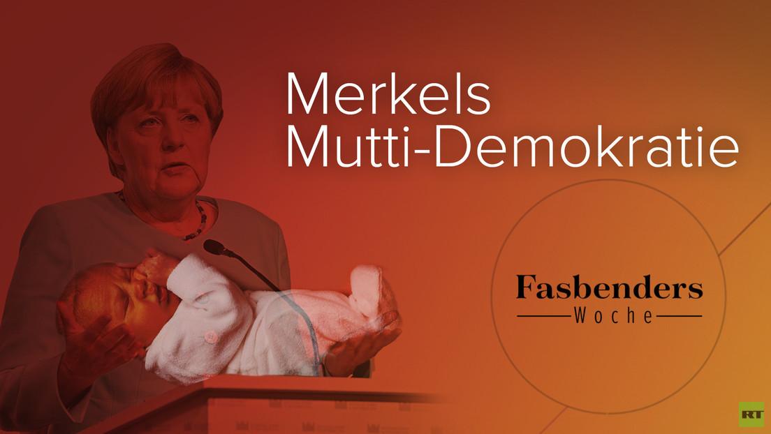Fasbenders Woche: Merkels Mutti-Demokratie