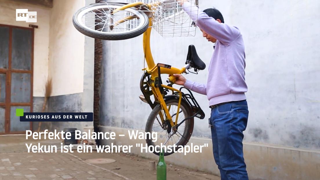 "Perfekte Balance – Wang Yekun ist ein wahrer ""Hochstapler"""