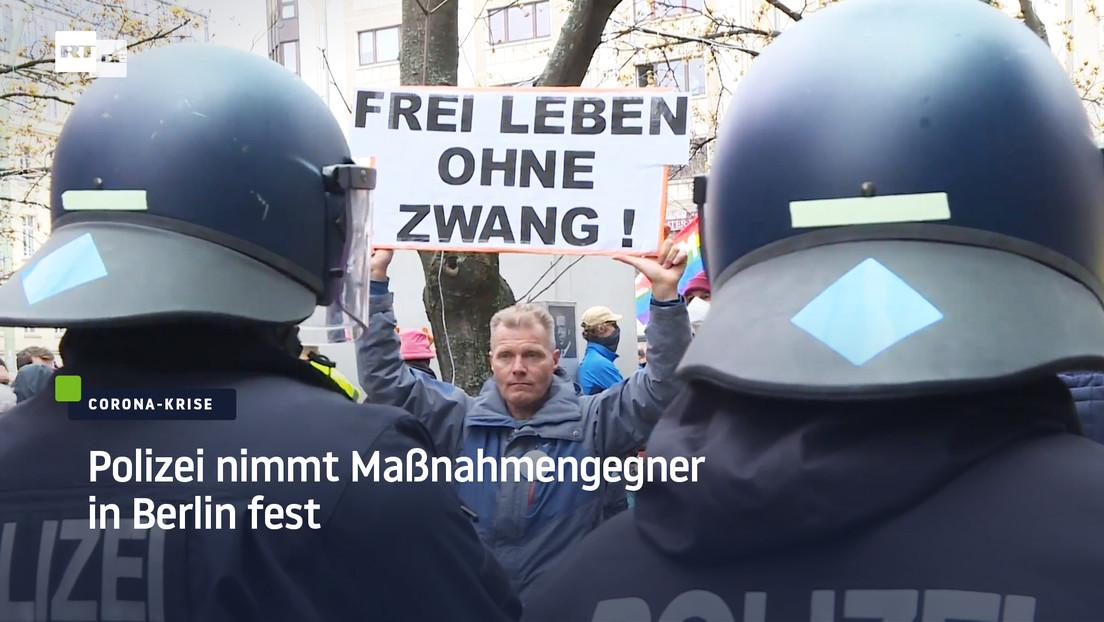 Berlin: Polizei nimmt Gegner von Corona-Maßnahmen fest