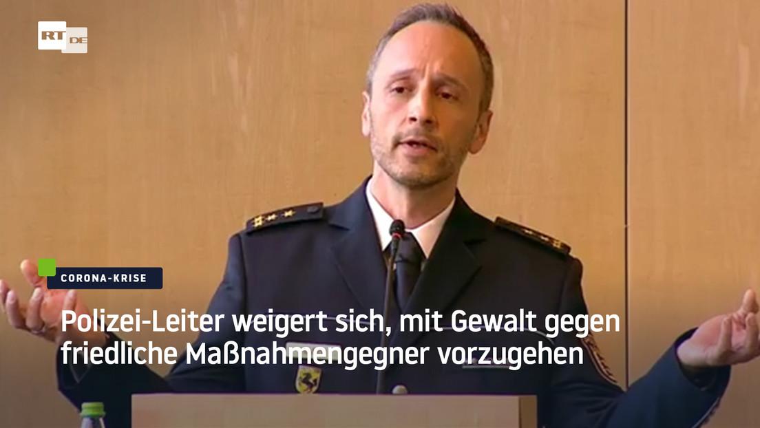 Polizei-Leiter will nicht mit Gewalt gegen friedliche Maßnahmengegner vorgehen