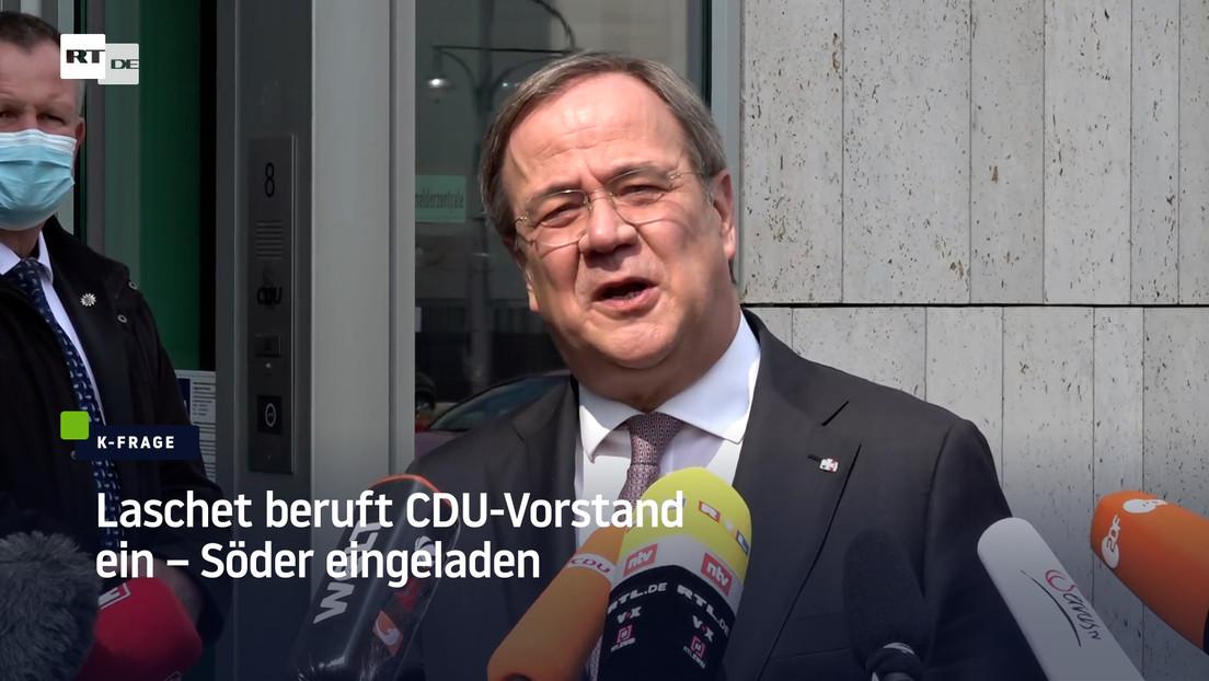 K-Frage der Union: Laschet beruft CDU-Vorstand ein – Söder eingeladen