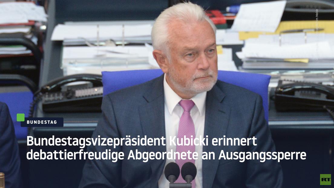 Bundestagsvizepräsident Kubicki erinnert debattierfreudige Abgeordnete an Ausgangssperre