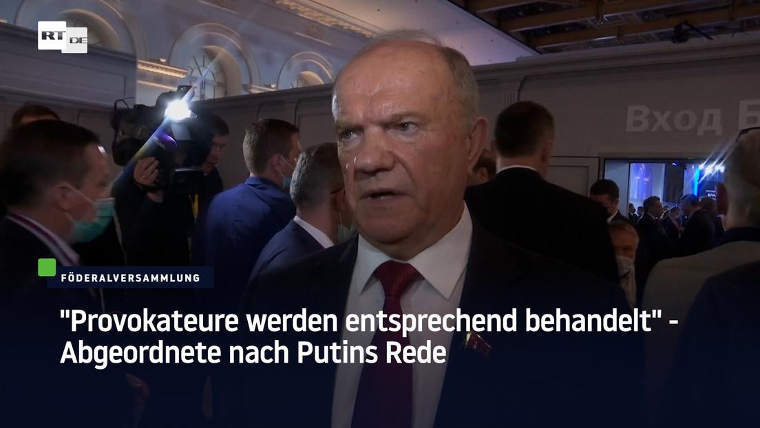 """""""Provokateure werden entsprechend behandelt"""" - Abgeordnete nach Putins Rede"""
