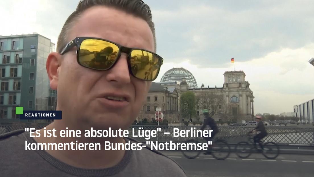 """""""Es ist eine absolute Lüge"""" – Berliner kommentieren Bundes-""""Notbremse"""""""