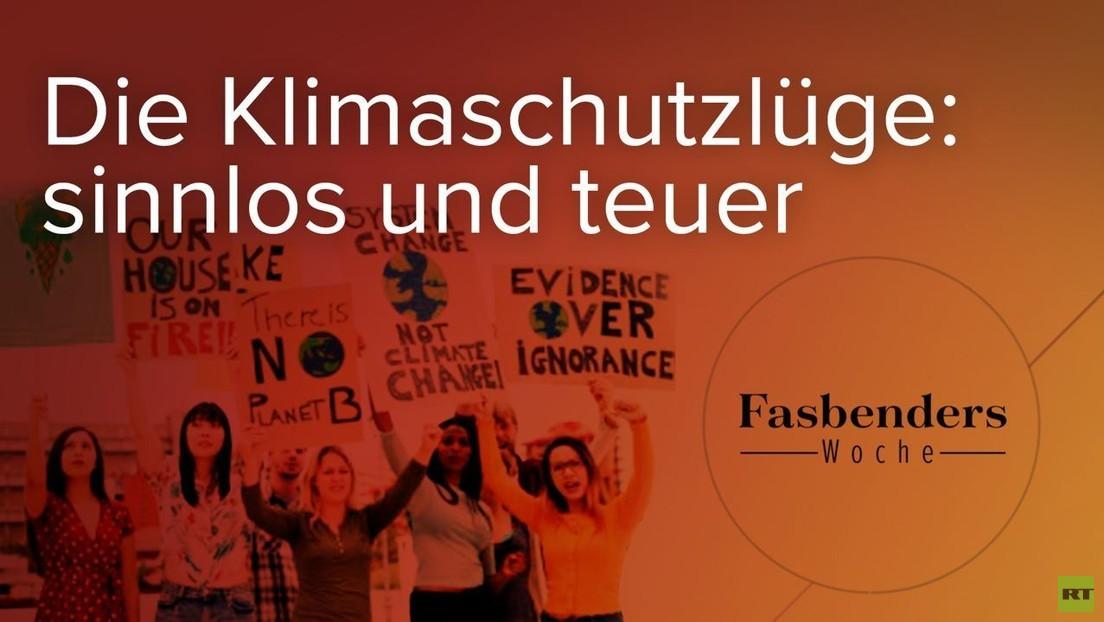 Fasbenders Woche: Die Klimaschutzlüge: sinnlos und teuer