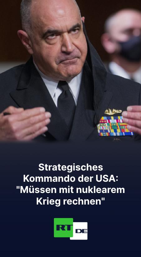 """Strategisches Kommando der USA: """"Müssen mit nuklearem Krieg rechnen"""""""