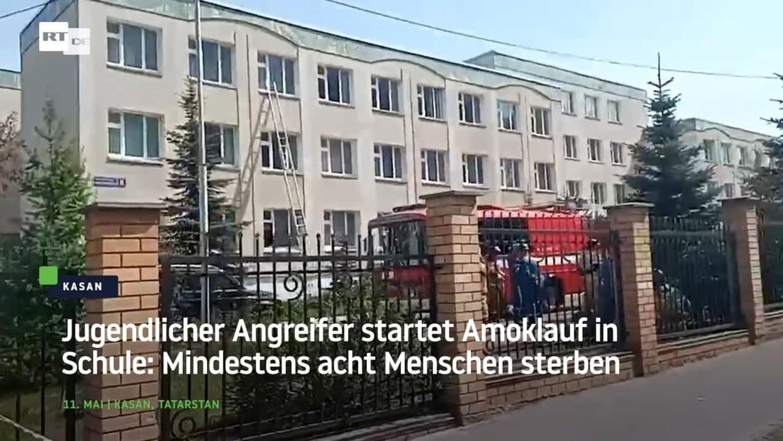 Kasan: Jugendlicher Angreifer startet Amoklauf in Schule - Mindestens acht Menschen sterben