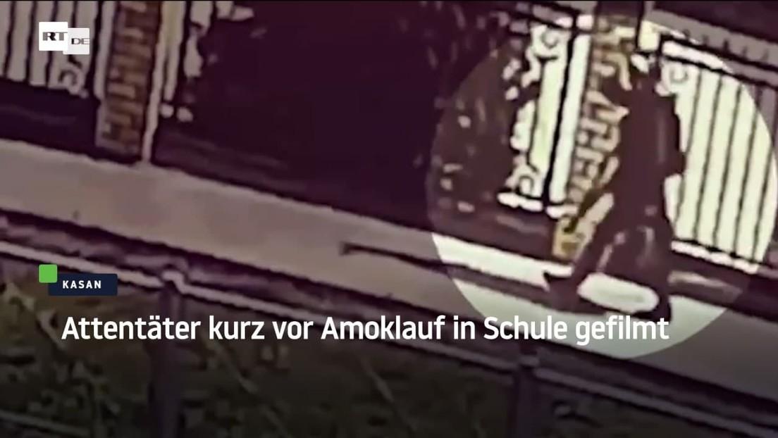 Kasan: Attentäter kurz vor Amoklauf in Schule gefilmt